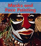 Masks and Face Painting, Isabel Thomas, 1432951920
