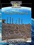 Cosmos Global Documentaries - Tripolitania - Libya