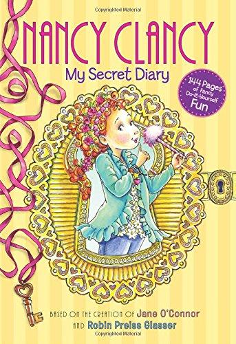 Fancy Nancy: Nancy Clancy: My Secret Dia