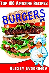 Top 100 Amazing Recipes Burgers BW