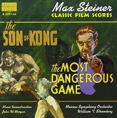 Steiner: The Son of Kong/The Most Dangerous Game (Original Score) (2000-02-05)
