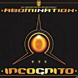 Incognito by Abomination