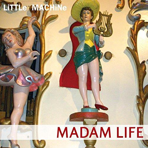 Madam Life [Explicit] ()