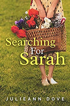 Searching For Sarah (The Sarah Series Book 1) by [Dove, Julieann ]