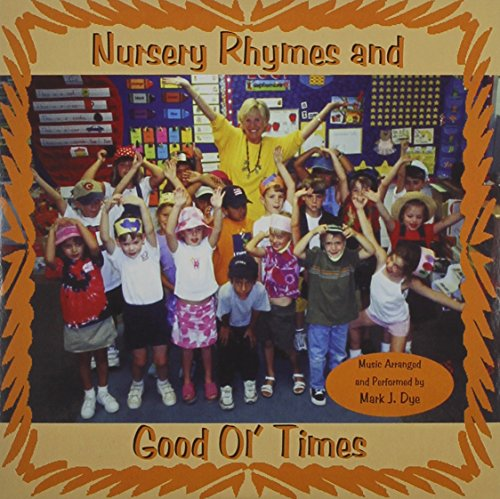 Nursery Rhymes and Good Ol' Times