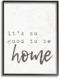 The Stupell Home Décor Collection Its So Good to Be Home Typewriter Typography Black Framed Wall Art, 11x14, Multi-Color