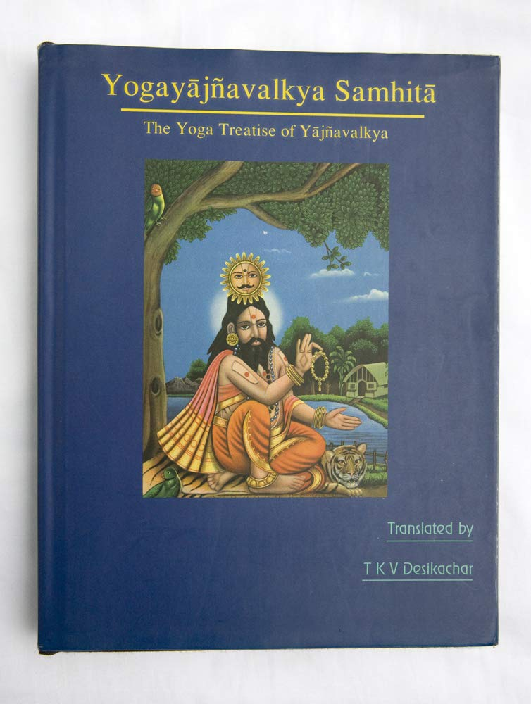 Yogayajnavalkya Samhita The Yoga Treatise of Yajnavalkya ...