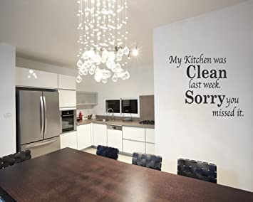 Amazon.com: My Kitchen Was Clean Funny Dining Room Quote Wall Art Decal  Sticker Vinyl Removable Letters Quote Art: Home U0026 Kitchen