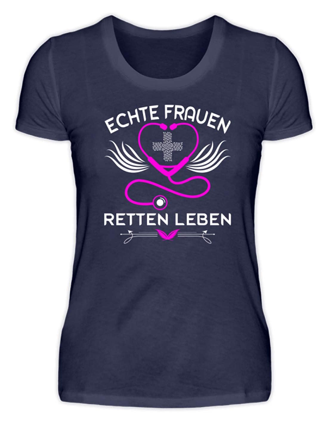 Krankenschwester Shirt /· Geschenk f/ür Pflegekr/äfte /· Spruch Echte Frauen Retten Leben Hochwertiges Damenshirt