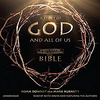 Amazon com: A Story of God and All of Us: A Novel Based on