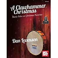 A Clawhammer Christmas: Banjo Solos on Christmas Favorites