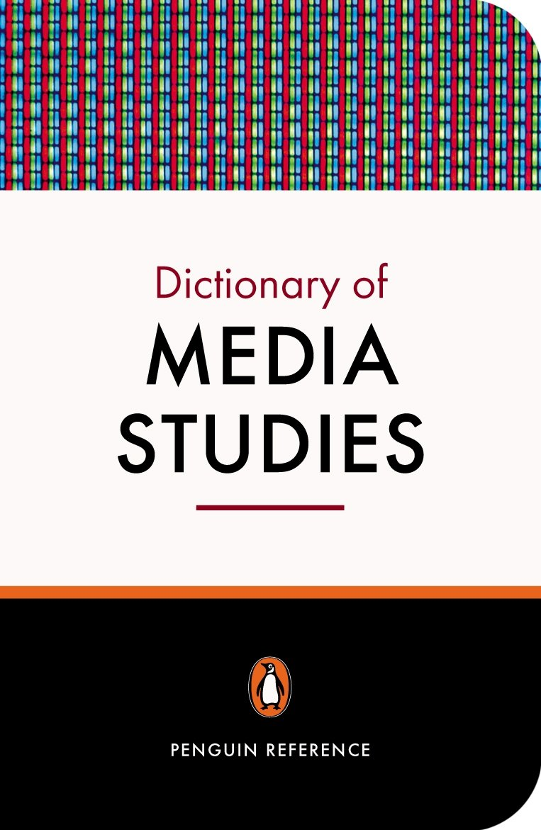 penguin dictionary of media studies penguin reference library