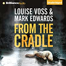 From the Cradle Audiobook by Mark Edwards, Louise Voss Narrated by James Clamp