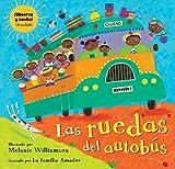 img - for Las ruedas del autob s (Spanish Edition) book / textbook / text book