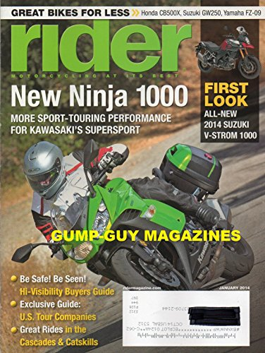 Rider Magazine January 2014 Great Bikes For Less  Honda Cb500x  Suzuki Gw250 Yamaha Fz 09 New Ninja 1000 More Sport Touring Performance For Kawasakis Supersport All New Suzuki V Storm 1000