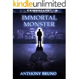 Immortal Monster (Crimescape)