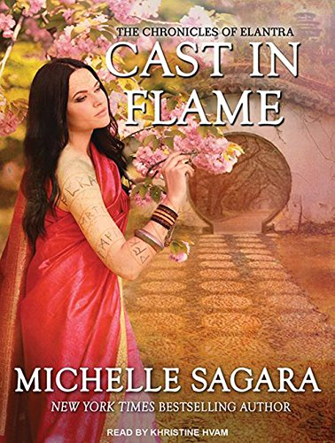 Cast in Flame (Chronicles of Elantra)