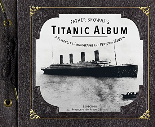 Father Browne's Titanic Album