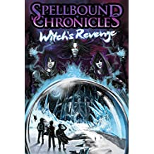 Spellbound Chronicles - Witches Revenge