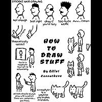 HOW TO DRAW STUFF: Fun Cartoon Instructional (English Edition)
