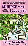 Murder with Ganache: A Key West Food Critic Mystery