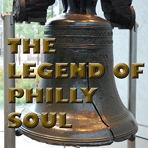Phillies Legend - The Legend of Philly Soul