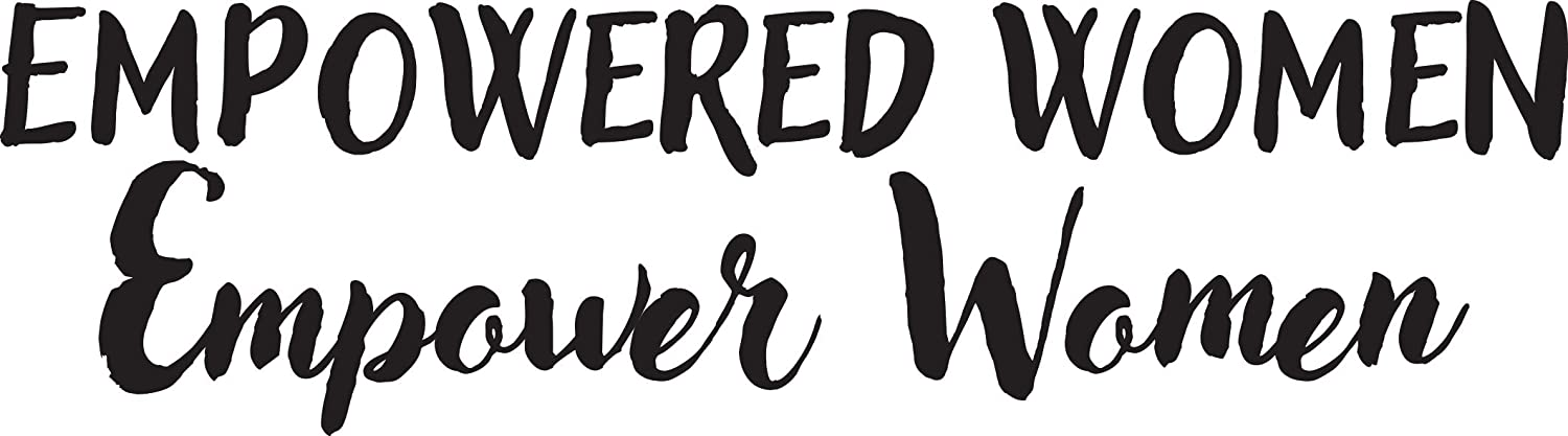 "Empowered Women Empower Women Vinyl Sticker Decal 6.5""x2"" (Black)"