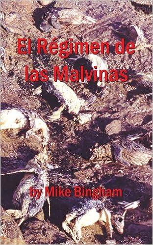 El Régimen De Las Malvinas (Spanish Edition) (Spanish)