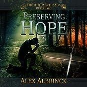 Preserving Hope: The Aliomenti Saga, Book 2 | Alex Albrinck