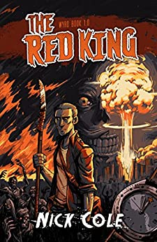 The Red King (Wyrd Book 1) by [Cole, Nick]