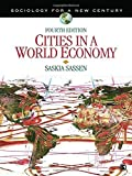 img - for Cities in a World Economy (Sociology for a New Century Series) 4th edition by Sassen, Saskia J. (2011) Paperback book / textbook / text book