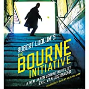 Robert Ludlum's (TM) The Bourne Initiative | Eric Van Lustbader