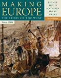 Making Europe Since 1300, Kidner, Frank L. and Bucur, Maria, 1111841322