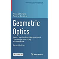 Geometric Optics: Theory and Design of Astronomical Optical Systems Using Mathematica®