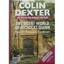 The Silent World of Nicholas Quinn: An Inspector Morse Mystery