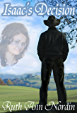 Isaac's Decision (Nebraska Historical Romances Book 9) (English Edition)