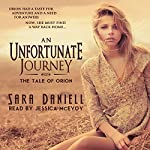 An Unfortunate Journey: The Tale of Orion | Sara Daniell, Blue Harvest Creative