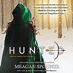 Hunted   Meagan Spooner