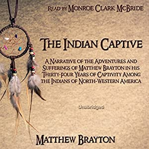 The Indian Captive Audiobook
