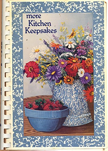 More Kitchen Keepsakes (Recipes for Home Cookin')