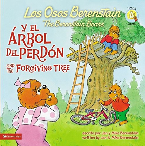Los Osos Berenstain y el árbol del perdón / and the Forgiving Tree (Spanish Edition)