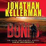Bones: An Alex Delaware Novel | Jonathan Kellerman