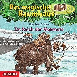 Im Reich der Mammuts (Das magische Baumhaus 7)