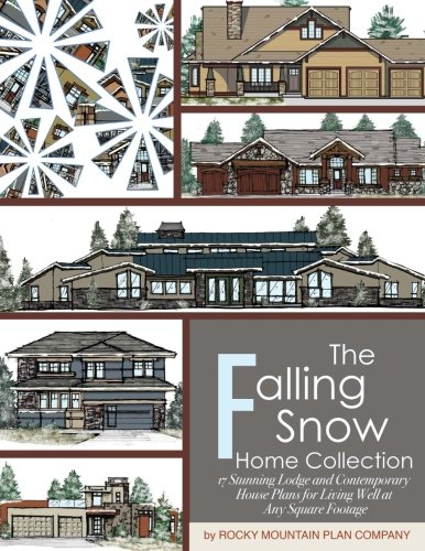 Two Plans House Story (The Falling Snow Collection (Rocky Mountain Plan Company Collection) (Volume 2))