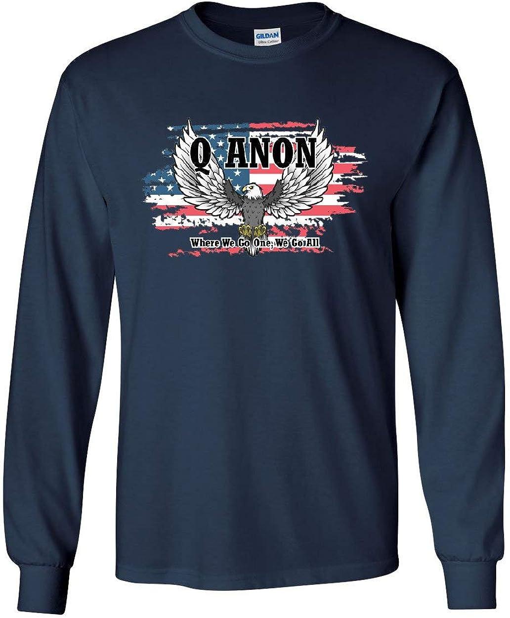 Where We go one We go All America Long Sleeve T-Shirt
