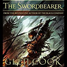 The Swordbearer Audiobook by Glen Cook Narrated by Jeremy Arthur