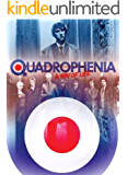 QUADROPHENIA: A WAY OF LIFE: Inside the Making of Britain's Greatest Youth Film (English Edition)