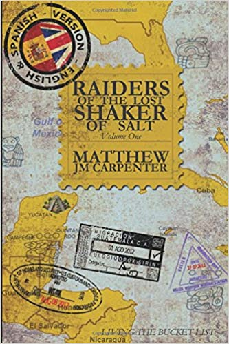 Raiders of the Lost Shaker of Salt: English and Spanish Version