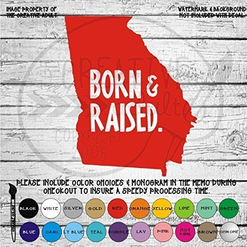 Georgia Born /& Raised Vinyl Die Cut Decal Sticker