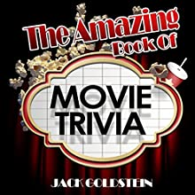 The Amazing Book of Movie Trivia Audiobook by Jack Goldstein Narrated by Jeffrey Maas